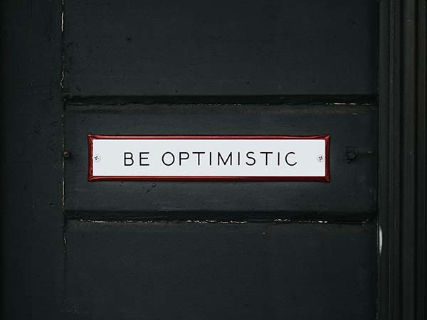 Be Optimistic Door Sign